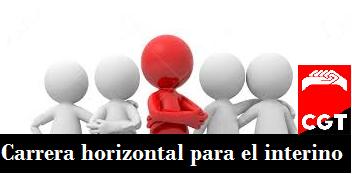 LA JUNTA DE PERSONAL Y EL COMITÉ DE EMPRESA SOLICITAN LA CARRERA HORIZONTAL PARA EL PERSONAL INTERINO