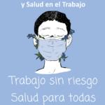 28 DE ABRIL 2021. DIA MUNDIAL DE LA SEGURIDAD Y SALUD EN EL TRABAJO